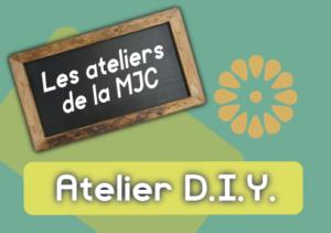 """ATELIER D.I.Y. """"Autour des surfaces"""" @ MJC de BRINDAS"""